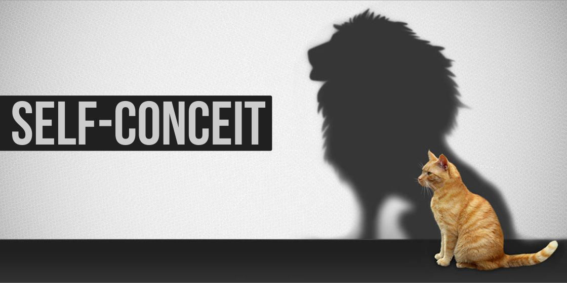 Self-conceit