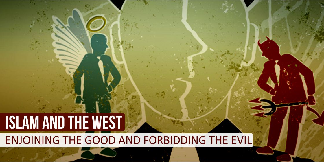 Enjoining the Good and Forbidding the Evil