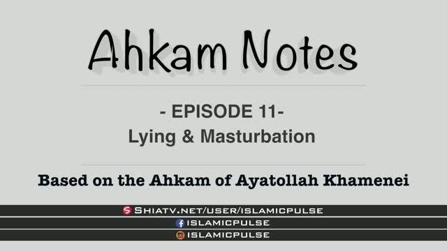 Lying & Masturbation | Fasting | Ahkam Notes EP11