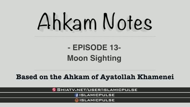 Moon Sighting | Fasting | Ahkam Notes EP13