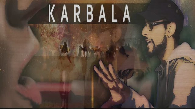 Karbala: A LIFE CHANGER | EXTREMELY POWERFUL SPOKEN WORD
