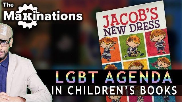 Disturbing LGBT messages in Children's Books | The Makinations 1