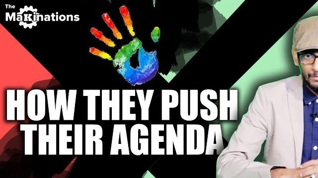 How LGBT Sex-activists Push their Agenda | The Makinations 7