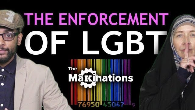 The Enforcement of LGBT on Society | Makinations 8