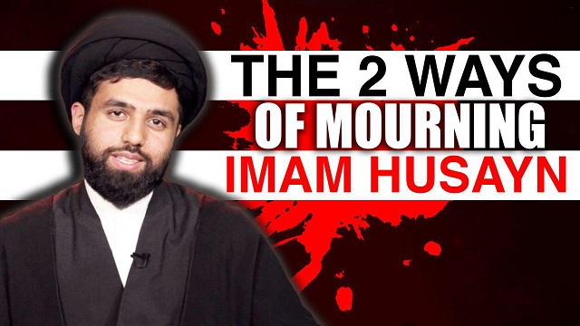 The Two Ways of Mourning For Imam Husayn (A) | Authentic, traditional Shia Elegies