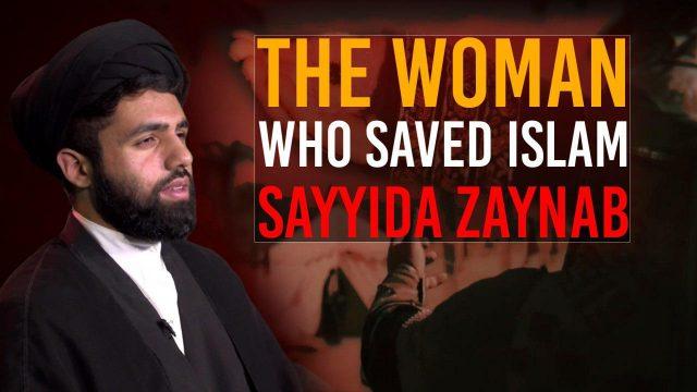 The Woman who Saved Islam: Sayyida Zaynab (S)   Authentic, traditional Shia Elegies