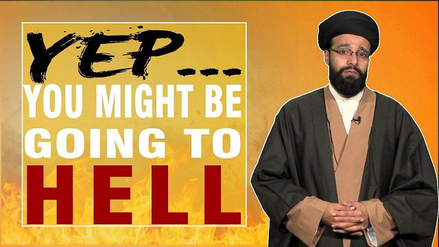 Yep… You might be going to Hell | One Minute Wisdom