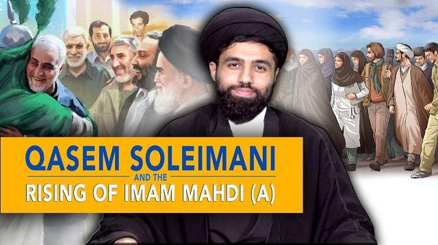 Qasem Soleimani & the Rising of Imam Mahdi (A) | Sayyid Haydar Hasanayn