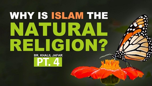 """Why Is Islam the """"Natural"""" religion? 
