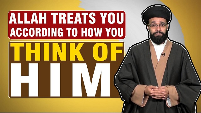 Allah Treats You According To How you THINK OF HIM | One Minute Wisdom