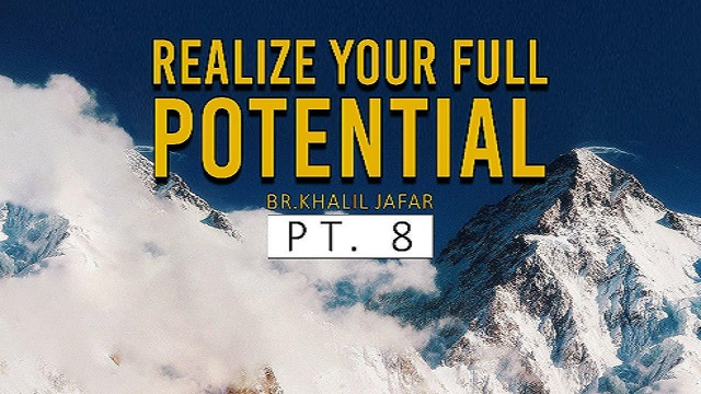 Realize your full potential | Br. Khalil Jafar | Butterfly Within Pt. 8