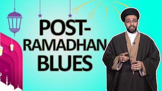 Post Ramadhan Blues | One Minute Wisdom