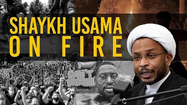 Shaykh Usama ON FIRE on George Floyd & Police Brutality