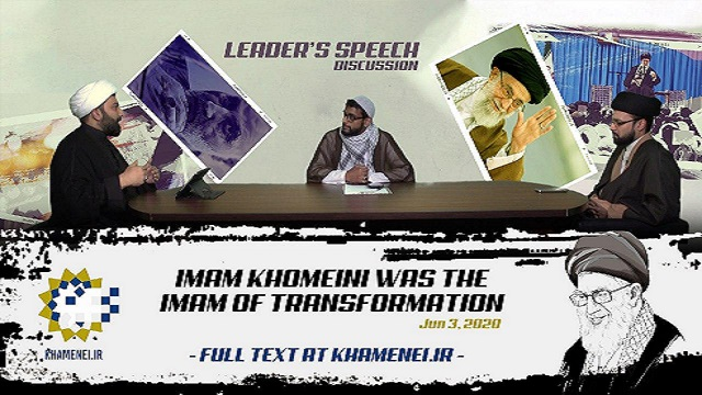 Imam Khomeini was the Imam of transformation | Leader's Speech Discussion