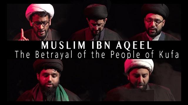 The MOST TRAGIC TRUE STORY of MUSLIM IBN AQEEL   KARBALA 2020   English