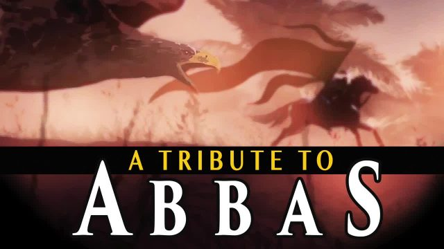 He tried to bring them WATER | A Tribute to Abbas Ibn Ali (A) | *MUST WATCH* | English