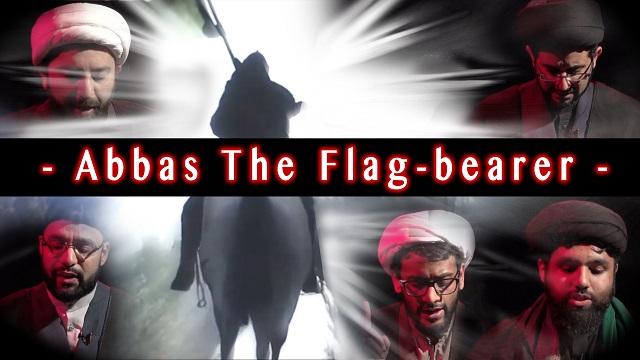 Al-Abbas the Flag-bearer THE TEAR-JERKING TRUE STORY   KARBALA 2020   English