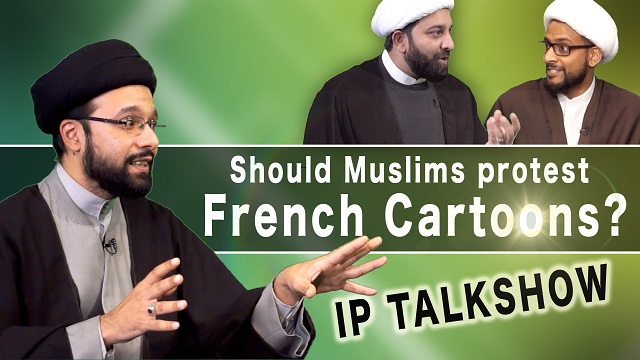 Should Muslims be protesting against the French Cartoons? | IP TalkShow | English