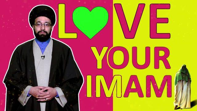Love Your Imam   One Minute Wisdom   English