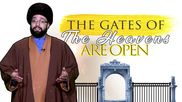 The Gates of the Heavens are Open | One Minute Wisdom | English