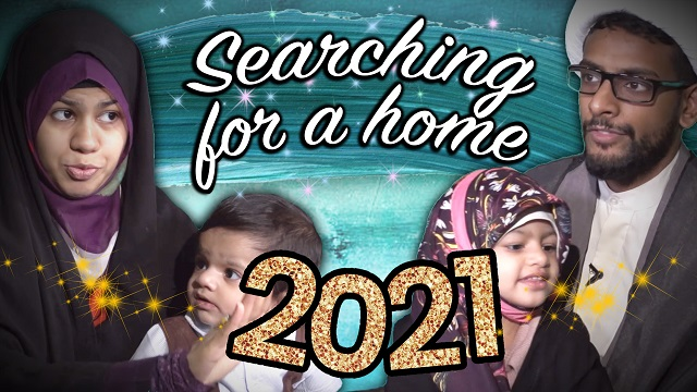 Searching For A Home 2021 | Howza Life | English