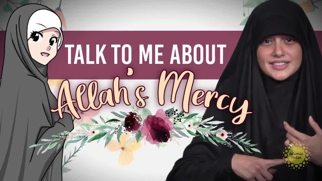 Talk to me about Allah's Mercy | Today I Thought | English