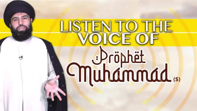Listen to the Voice of Prophet Muhammad (S)   UNPLUGGED   English