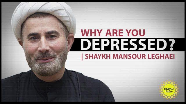 Why Are You Depressed?   Shaykh Mansour Leghaei   English
