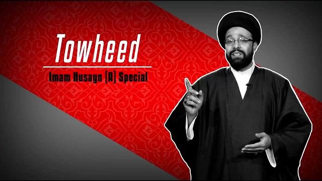 Towheed: Imam Husayn (A) Special | CubeSync | English