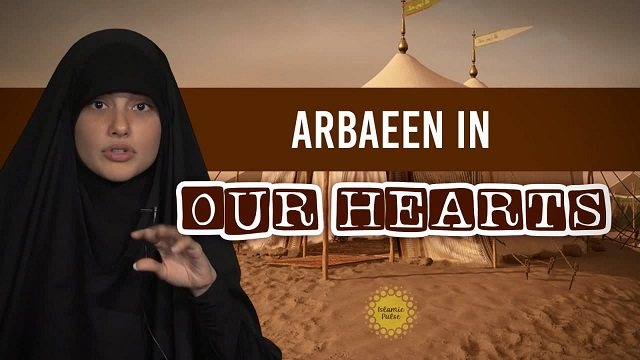 Arbaeen In Our Hearts | Today I Thought | English