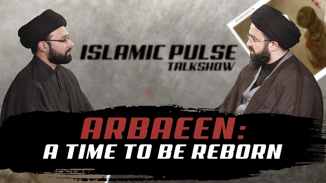 Arbaeen: A Time To Be Reborn | IP Talk Show | IP Talk Show | English