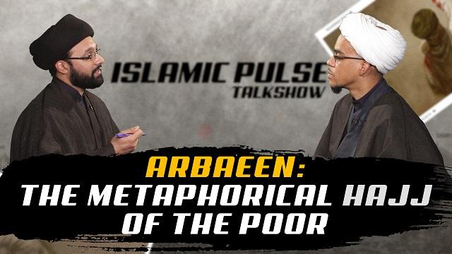 Arbaeen: The Metaphorical Hajj of the Poor | IP Talk Show | English
